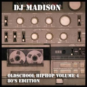 OLD SCHOOL HIP HOP VOL.4 - 80'S EDITION